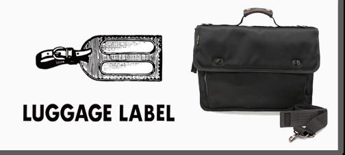 ラゲッジレーベルのバッグ
