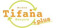 リサイクルショップティファナプラス
